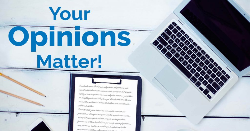 Your Opinions Matter